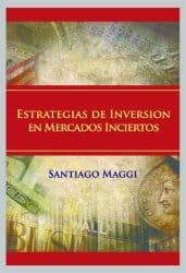 Estrategias de inversión en mercados inciertos